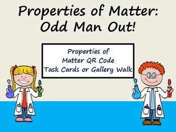 Properties of Matter: Odd Man Out