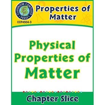 Properties of Matter: Physical Properties of Matter Gr. 5-8