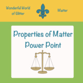 Properties of Matter Power Point