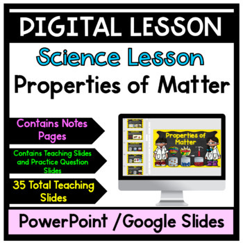 Properties of Matter PowerPoint With Notes