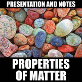Properties of Matter Presentation and Notes | Distance Learning