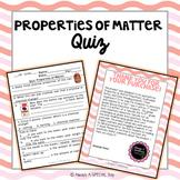 Properties of Matter: Quiz