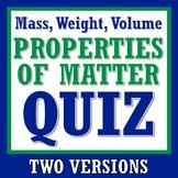 Properties of Matter Quiz Mass Weight Volume Includes Tool