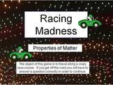 Properties of Matter Racing Game - Powerpoint