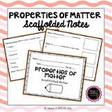 Properties of Matter: Scaffolded Notes