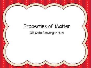 Properties of Matter QR Code Scavenger Hunt