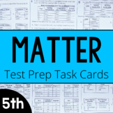 Properties of Matter Test Prep Task Cards