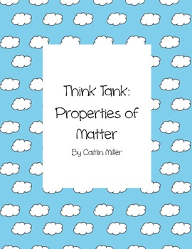 Properties of Matter Think Tank