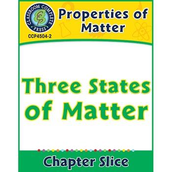 Properties of Matter: Three States of Matter Gr. 5-8