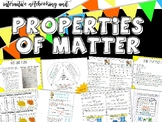 Properties of Matter - Unit of Study