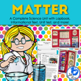 Properties of Matter Unit with Lapbook and Informational Text
