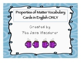 Properties of Matter Vocabulary Cards in English ONLY