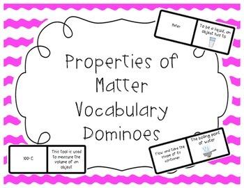 Properties of Matter Vocabulary Dominoes