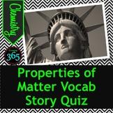 Properties of Matter Vocabulary Story Quiz