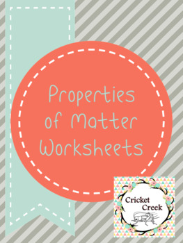 Properties of Matter Worksheets
