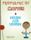 Properties of Matter and Solids and Liquids