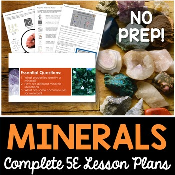 Properties of Minerals Complete 5E Lesson Plan