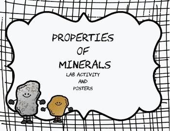 Properties of Minerals Lab and Posters