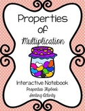 Properties of Multiplication Bundle: Flipbook & Interactive Notebook Activity