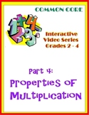 Properties of Multiplication (Common Core)