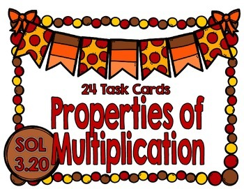 Properties of Multiplication Task Cards-SOL 3.20