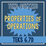 Properties of Operations Quiz (TEKS 6.7D)