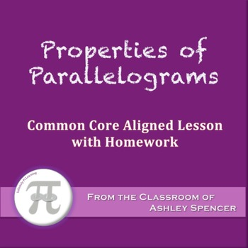 Properties of Parallelograms (Lesson with Homework)