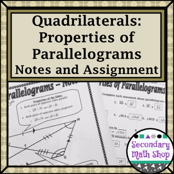 Quadrilaterals - Properties of Parallelograms Notes and Assignment