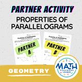 Properties of Parallelograms Activity: Partner Worksheet