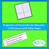 Properties of Perpendicular Bisectors - Discovery with Pat