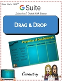 Properties of Quadrilaterals Drag & Drop