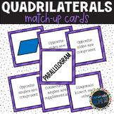 Properties of Quadrilaterals Match-Up; Geometry