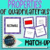 Properties of Quadrilaterals Match-Up; Geometry
