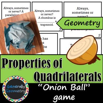 Properties of Quadrilaterals Onion Ball Game; Geometry