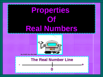 Power-Point:  Properties of REAL NUMBERS and NUMBER LINES