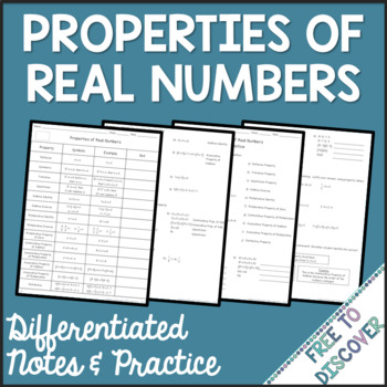 Properties of Real Numbers Differentiated Notes and Practice