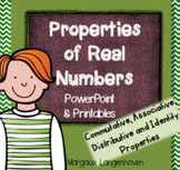Properties of Real Numbers PowerPoint (Commutative, associative, distributive)