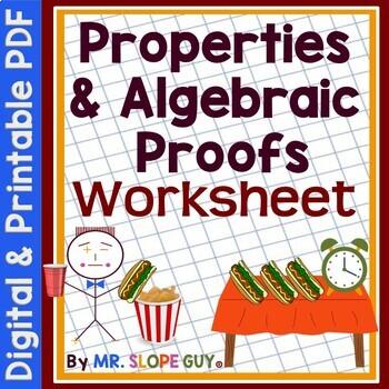 Properties of Real Numbers and Algebraic Proofs Worksheet