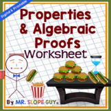 Properties of Real Numbers and Algebraic Proofs Worksheet