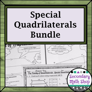 Quadrilaterals - Properties of Special Quads Notes, Assign