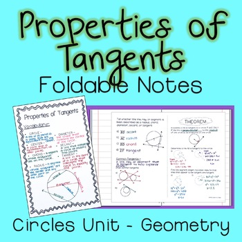 Properties of Tangents - Foldable Notes Circles Unit