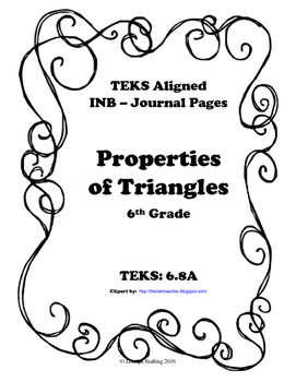 Properties of Triangles INB TEKS 6.8A