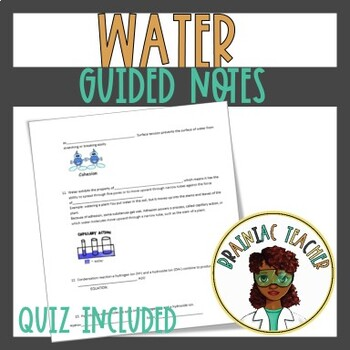 Properties of Water(Cohesion, Adhesion, Specific Heat, etc.)