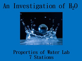 Properties of Water Investigation Lab