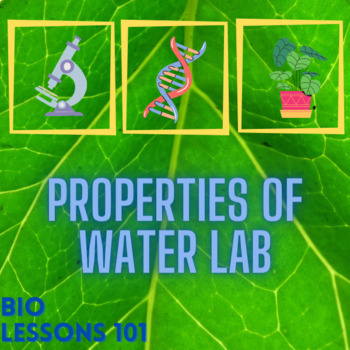 Properties of Water Lab