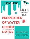 UPDATED! Properties of Water Guided Notes