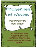 Properties of Waves- Powerpoint and Note Sheet