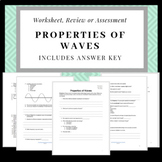 Properties of Waves: Worksheet, Review sheet or Quiz (with ANSWER KEY)