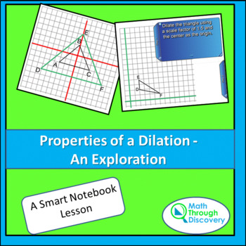Properties of a Dilation - An Exploration