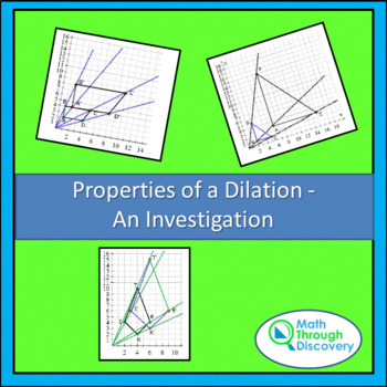 Properties of a Dilation - An Investigation